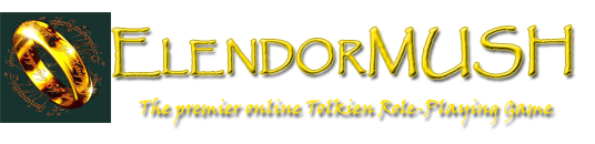 ElendorMUSH, the premier online Tolkien Role-Playing game
